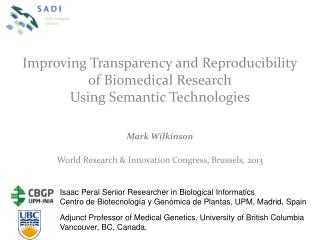 Improving Transparency and Reproducibility of Biomedical Research Using Semantic Technologies