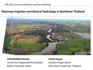 Thamnop Irrigation and Natural Hydrology inNortheast Thailand