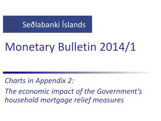 Monetary  Bulletin 2014/1