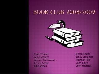BOOK CLUB 2008-2009