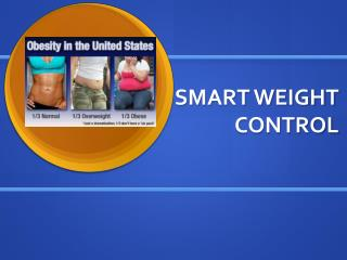 SMART WEIGHT CONTROL