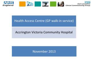 Accrington Victoria walk-in centre vigil  staged