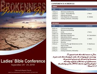 Ladies' Bible Conference September 24  –  25, 2010 Tabernacle Baptist Church