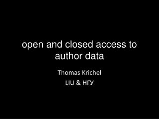 o pen and closed access to author data