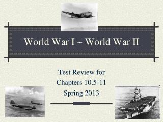 World War I ~ World War II