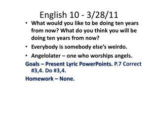 English 10 - 3/28/11
