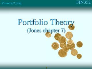 Portfolio Theory (Jones chapter 7)