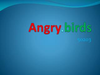 Angry . birds