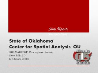 State of Oklahoma Center for Spatial Analysis, OU