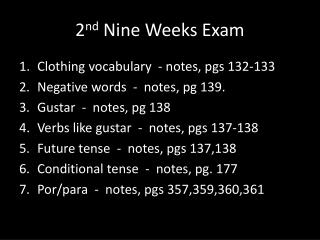 2 nd  Nine Weeks Exam