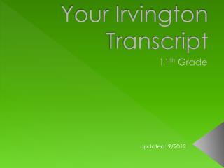 Your Irvington Transcript