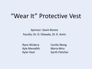 """""""Wear It"""" Protective Vest"""