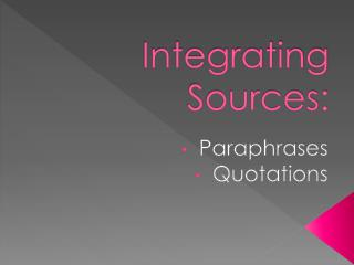 Integrating Sources: