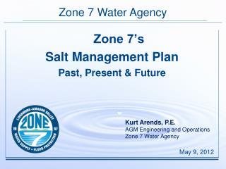 Zone 7's  Salt Management Plan Past, Present & Future