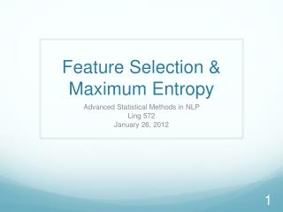 Feature Selection &  Maximum Entropy