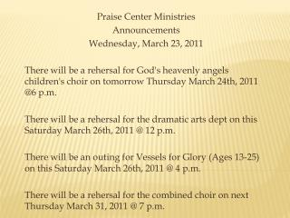 Praise Center Ministries Announcements Wednesday, March 23, 2011