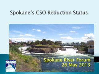 Spokane River Forum 26 May 2013