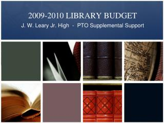 2009-2010 LIBRARY BUDGET