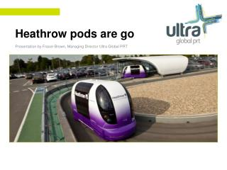 Heathrow pods are go