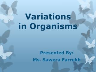 Variations in Organisms