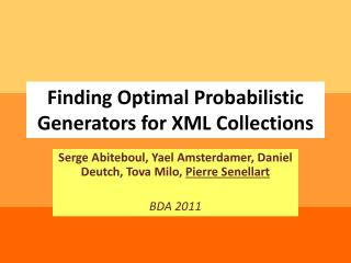 Finding Optimal Probabilistic Generators for XML Collections