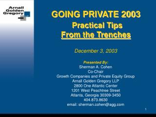 GOING PRIVATE 2003  Practical Tips  From the Trenches