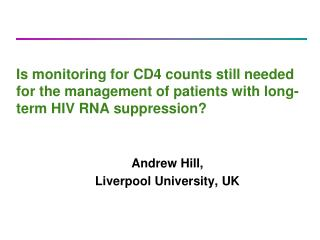 Andrew Hill,  Liverpool University, UK