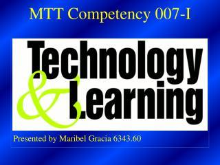 MTT Competency 007-I