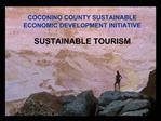 COCONINO COUNTY SUSTAINABLE ECONOMIC DEVELOPMENT INITIATIVE  SUSTAINABLE TOURISM