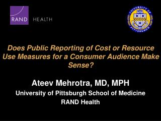Does Public Reporting of Cost or Resource Use Measures for a Consumer Audience Make Sense?