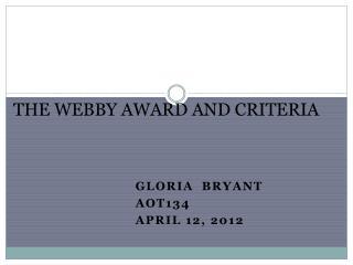 THE WEBBY  AWARD AND CRITERIA