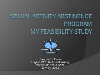 Sexual Activity Abstinence Program My Feasibility Study