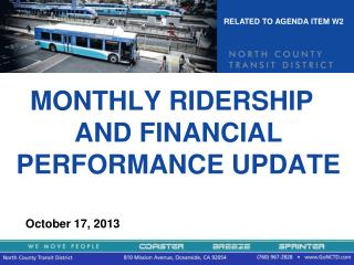 MONTHLY RIDERSHIP AND FINANCIAL PERFORMANCE  UPDATE        October  17, 2013