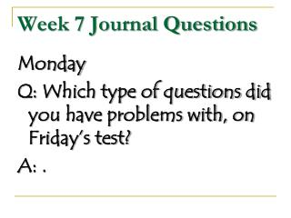 Week 7 Journal Questions
