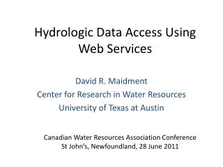 Hydrologic Data Access Using Web Services