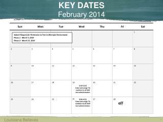 KEY DATES February  2014