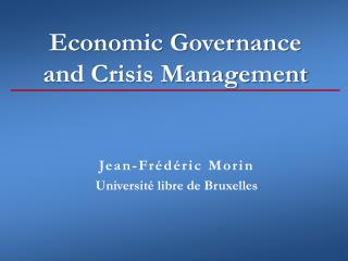 Economic Governance  and Crisis Management