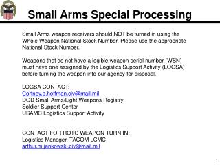 Small Arms Special Processing