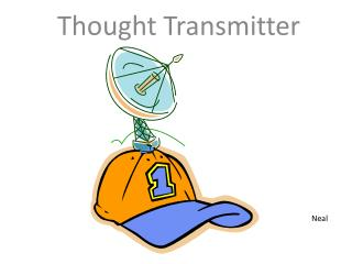 Thought Transmitter