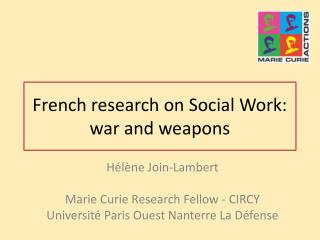 French research on Social Work: war and weapons