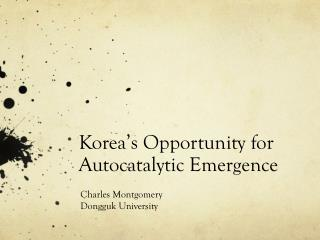 Korea's Opportunity for Autocatalytic Emergence