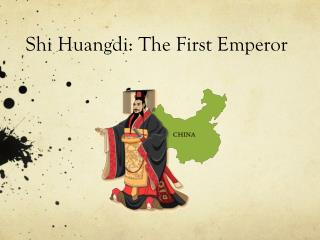 Shi Huangdi: The First Emperor