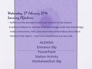 AGENDA: Entrance Slip PowerPoint Station Activity Worksheet/Exit Slip