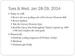 Tues & Wed, Jan 28-29, 2014
