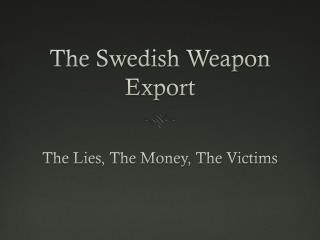 The Swedish Weapon Export