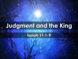 Judgment and the King