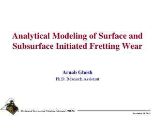 Analytical Modeling of Surface and Subsurface Initiated Fretting Wear