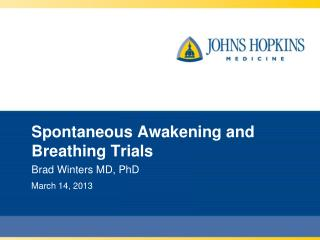 Spontaneous Awakening and Breathing Trials