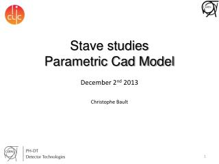 Stave  studies Parametric  Cad Model