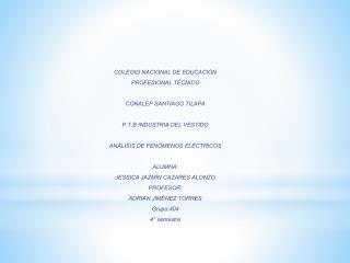 COLEGIO NACIONAL DE EDUCACIÓN PROFESIONAL TÉCNICO CONALEP SANTIAGO TILAPA